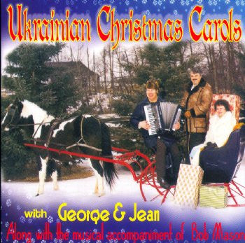 Ukrainian Christmas Carols With George and Jean