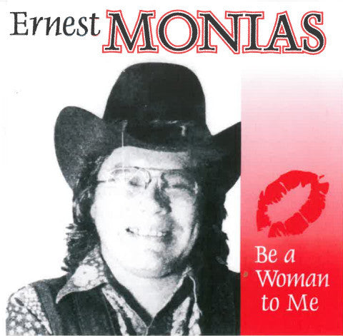 Be A Woman To Me - Ernest Monias<BR>SSCD 4083