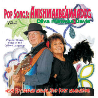 Pop Songs: Anishinaabeíamaadeg Volume 1 (Pop Songs Sung in the Ojibwe Language) - Diiva Miinwaa Davis<BR>sscd 4537