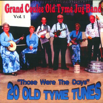 Grand Coulee Old Tyme Jug Band - 20 Old Tyme Tunes Vol 1<br>SSCD 534