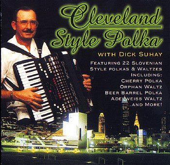 Cleveland Style Polka Dick Suhay