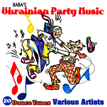 BABA'S UKRAINIAN HOUSE PARTY - VARIOUS ARTISTS