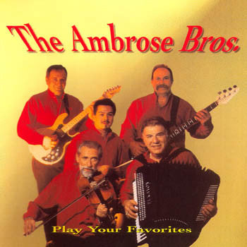 Play Your Favorites - The Ambrose Brothers<br>BRCD 2057