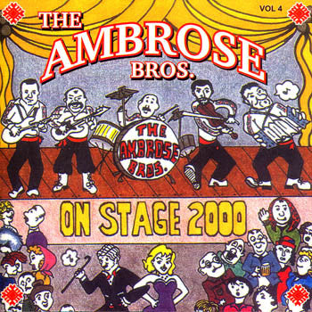 On Stage 2000 - The Ambrose Brothers<br>BRCD 2061