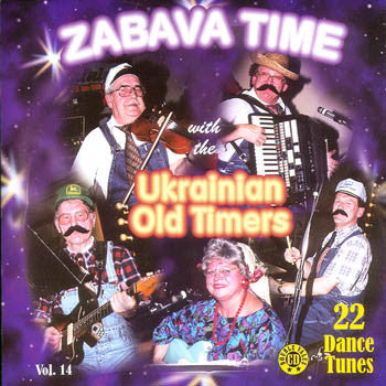 Zabava Time - The Ukrainian Oldtimers<br>BRCD 2066