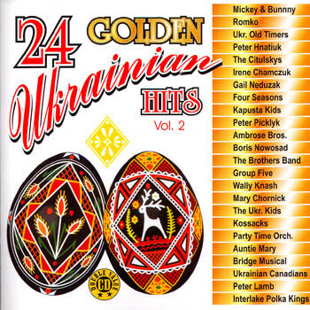 24 Golden Ukrainian Hits - Volume 2 - Various Artists<br>BRCD 2067