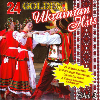 24 GOLDEN UKRAINIAN HITS VOL.3 - Various Ukrainian Artists