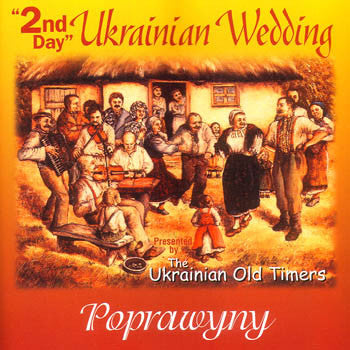 2nd Day after Wedding - UKRAINIAN OLD TIMERS<br>BRCD 2086