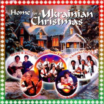 Home for a Ukrainian Christmas - Various Artists<br>BRCD 2087