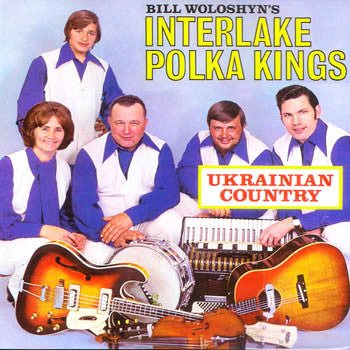 Ukrainian Country - Interlake Polka Kings<br>BRCD 2091