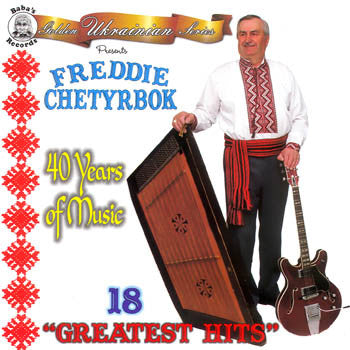 18 Greatest Hits by Freddie Chetyrbok<br>BRCD 2093