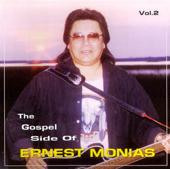 Gospel Side Of Ernest - Volume 2 - Ernest Monias<br>CRCD 6019