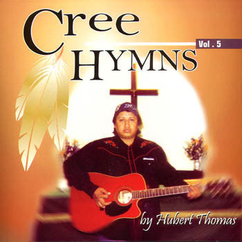 CREE HYMNS VOL.5 - Hubert Thomas<br>CRCD 6042