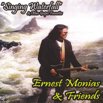 Singing Waterfall - Ernest Monias & Friends<br>CRCD 6046