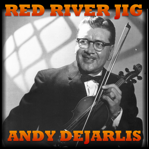 Red River Jig - Andy Dejarlis<br>sscd 460