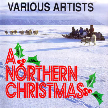 A NORTHERN CHRISTMAS - Various Artists<br>sscd 4180