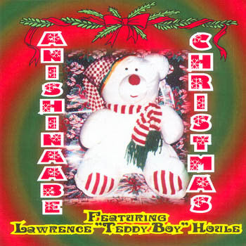 ANISHINABE CHRISTMAS - Lawrence Teddy Boy Houle<br>sscd 4192