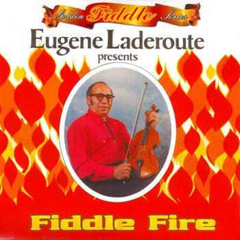 Fiddle Fire - Eugene Laderoute<br>sscd 422