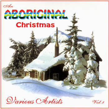 Aboriginal Christmas - Various Artists<br>sscd 4344