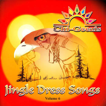 CHI-GEEZIS SINGERS - The Jingle Dance<br>sscd 4378