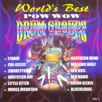 WORLDS BEST POW WOW DRUM GROUPS - Volume 1<br>SSCD 4391