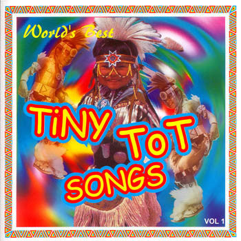 The World's Best Tiny Tot Songs<br>SSCD 4392