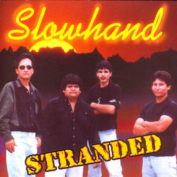 STRANDED - Slowhand<BR>SSCD 4400