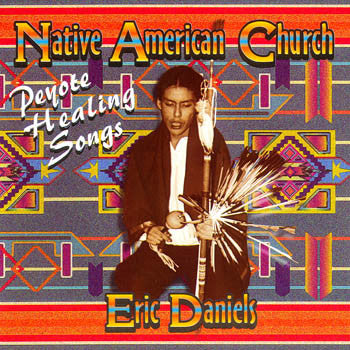 Native American Church - Eric Daniels<br>sscd 4406