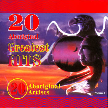 20 ABORIGINAL GREATEST HITS - Vol. 3<br>sscd 4412