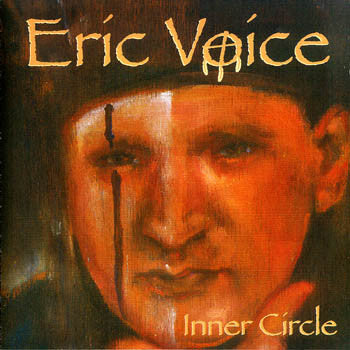 INNER CIRCLE - Eric Voice<BR>SSCD 4422