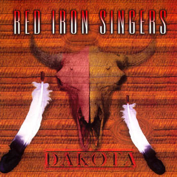 Dakota - The Red Iron Singers