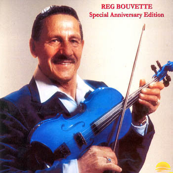 SPECIAL ANNIVERSARY EDITION - Reg Bouvette<br>sscd 444
