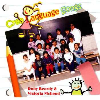 CREE LANGUAGE SONGS - Ruby & Victoria<BR>sscd 4442