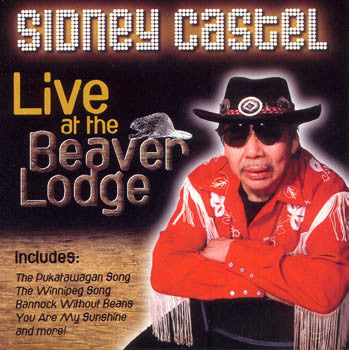 Live at the Beaver Lodge - Sidney Castel