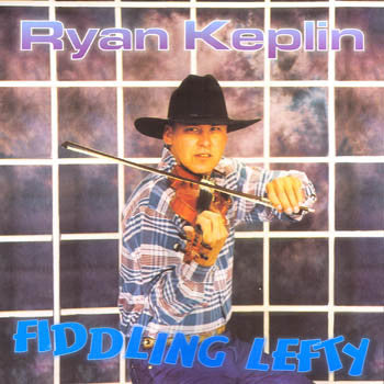 Fiddling Lefty - Ryan Keplin<br>sscd 447