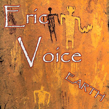 Earth - Eric Voice<BR>sscd 4476