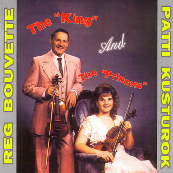 THE KING AND THE PRINCESS - Reg Bouvette<br>sscd 449