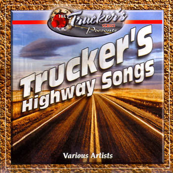 TRUCKER'S HIGHWAY SONGS