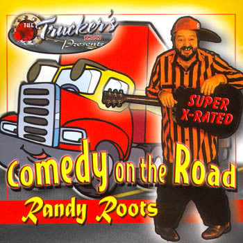 COMEDY ON THE ROAD - Randy Roots<BR>sscd 4516
