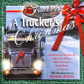 A TRUCKER'S CHRISTMAS<br>sscd 4517