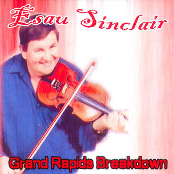 Grand Rapids Breakdown - Esau Sinclair<br>sscd 471