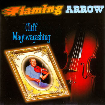 FLAMING ARROW - Cliff Maytwayashing