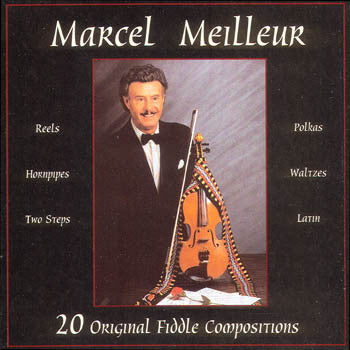 20 Original Fiddle Compositions - Marcel Meilleur<br>sscd 501