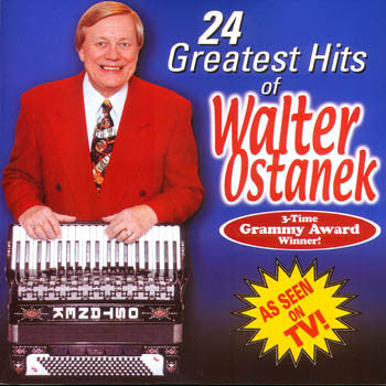 WALTER OSTANEK'S 24 GREATEST HITS<BR>sscd 515