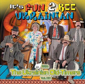 It's Fun 2 Be Ukrainian - The Ukrainian Oldtimers<br>BRCD 2100