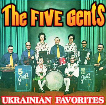Ukrainian Favorites - The Five Gents