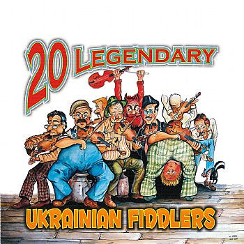 20 Legendary Ukrainian Fiddlers - Various Artists<br>BRCD 2119