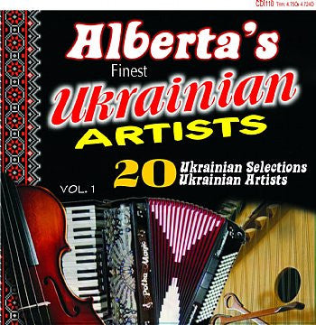 Alberta's Finest Ukrainian Artists - Various Artists<br>BRCD 2154