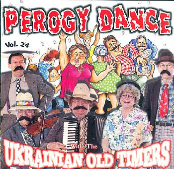 The Perogy Dance By The Ukrainian Oldtimers