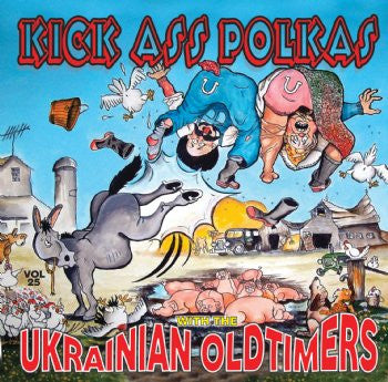 Kick Ass Polkas - The Ukrainian Oldtimers<br>BRCD 2162